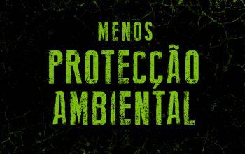 Menos protecção ambiental