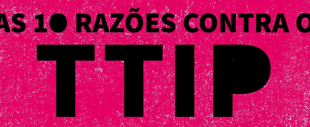 As 10 razões contra o TTIP