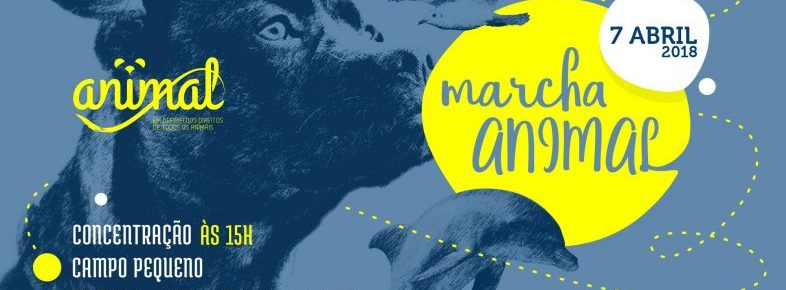 A plataforma participou: Marcha anual ANIMAL – 7 Abril, 15h – Lisboa