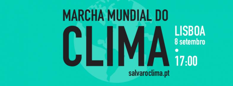 A TROCA participa: Marcha Mundial do Clima – 8 de Setembro – Lisboa, Porto, Faro