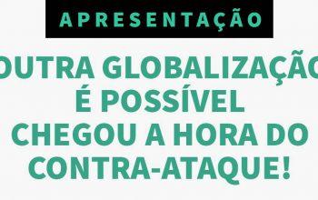 """Apresentação """"Outra Globalização é possível"""""""