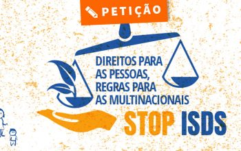 Petição - Direitos para as pessoas, Regras para as multinacionais - Vamos pôr fim ao ISDS! - obrigado stop ISDS