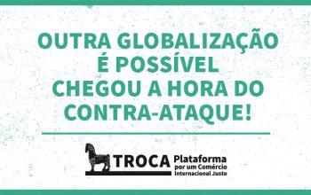 Plataforma TROCA - Outra globalização é possível