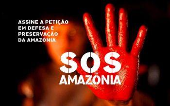 Petição SOS Amazonia