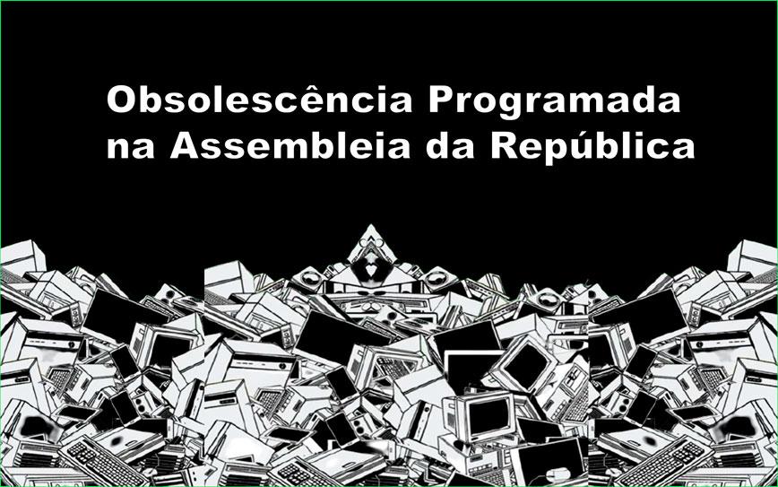 Audição da Troca Sobre as Propostas de Lei Contra a Obsolescência Programada
